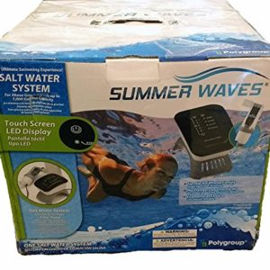SUMMER WAVES SALT WATER SYSTEM FOR ABOVE GROUND POOLS W  TOUCH LED DISPLAY